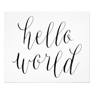 Hello World Hand Lettering Design Poster Photograph