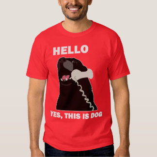 HELLO YES THIS IS DOG telephone phone T-shirts