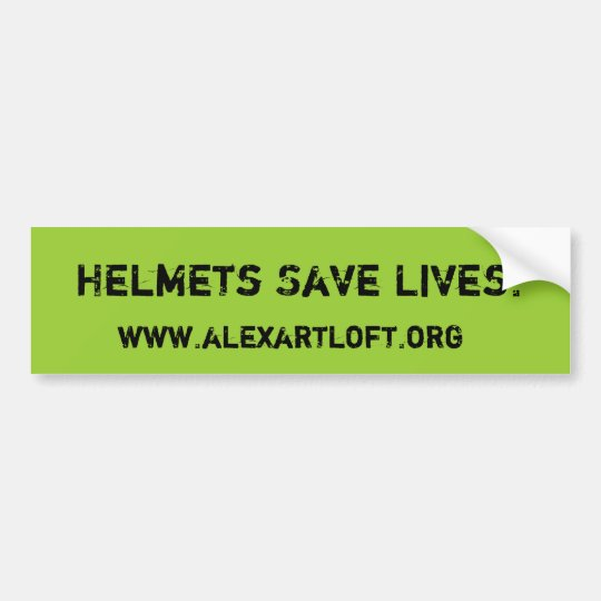 Helmets Save Lives Bumper Sticker