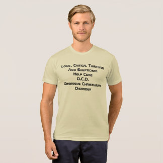 Help Cure O.C.D. Obessive Christianty Disorder T-Shirt