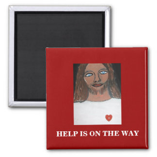 HELP IS ON THE WAY SQUARE MAGNET