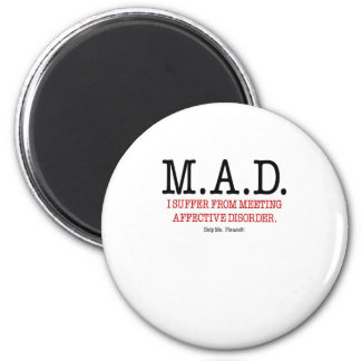 Help Me I Suffer From Meeting Affective Disorder 6 Cm Round Magnet