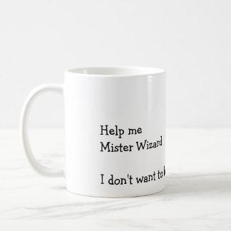Help me Mister Wizard Coffee Mug