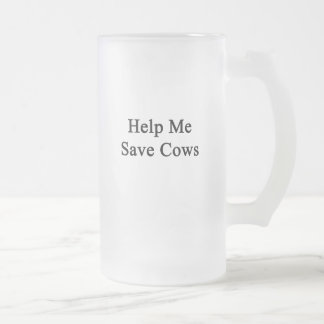 Help Me Save Cows Mug
