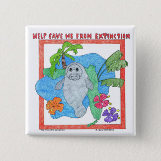 Help Save Me From Extinction 15 Cm Square Badge