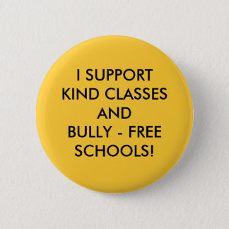 HELP STOP SCHOOL BULLYING! 6 CM ROUND BADGE