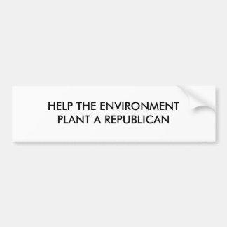 HELP THE ENVIRONMENT PLANT A REPUBLICAN CAR BUMPER STICKER