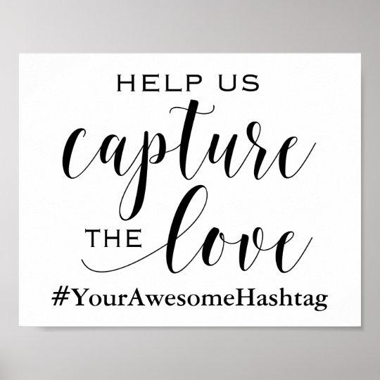 Help Us Capture The Love - Wedding Hashtag