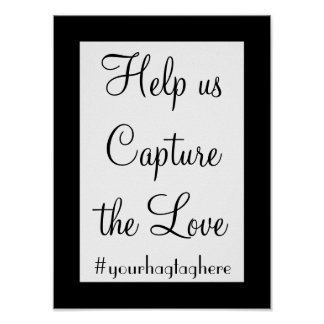 Help us Capture the Love Wedding Hashtag Sign