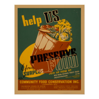 Help Us Preserve Your Surplus Food WPA Poster