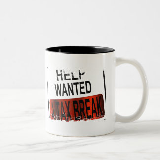Help Wanted ''A TAX BREAK'' mug