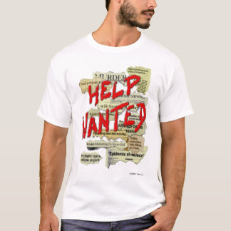 Help Wanted - White T-Shirt