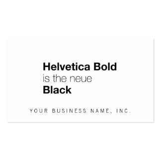 Helvetica Bold is the neue Black Business Card