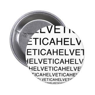 Helvetica Squared 6 Cm Round Badge