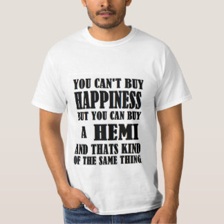 HEMI=HAPPINESS T-Shirt
