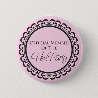 Hen Party pink and black button