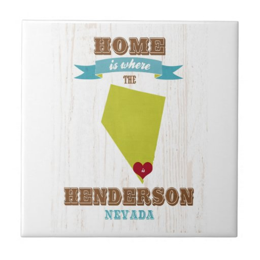 Henderson, Nevada Map – Home Is Where The Heart Is Tiles