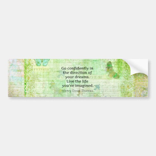 Henry David Thoreau Dream Quote with nature theme Bumper Sticker