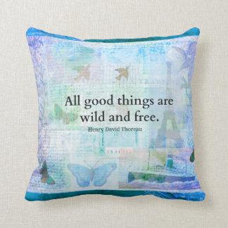 Henry David Thoreau Inspirational FREEDOM quote Cushion
