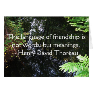 Henry David Thoreau quotation about FRIENDSHIP Card