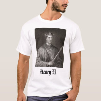 Henry II, Henry II T-Shirt