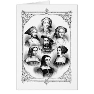 Henry VIII & Six Wives Greeting Card