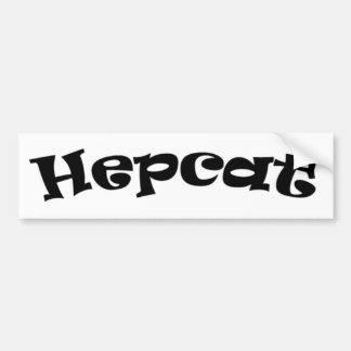Hepcat Bumper Sticker