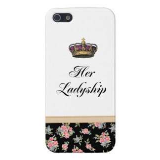 Her Ladyship Case For iPhone 5