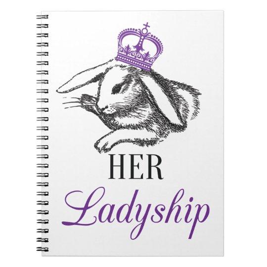 Her Ladyship Notepad Notebooks