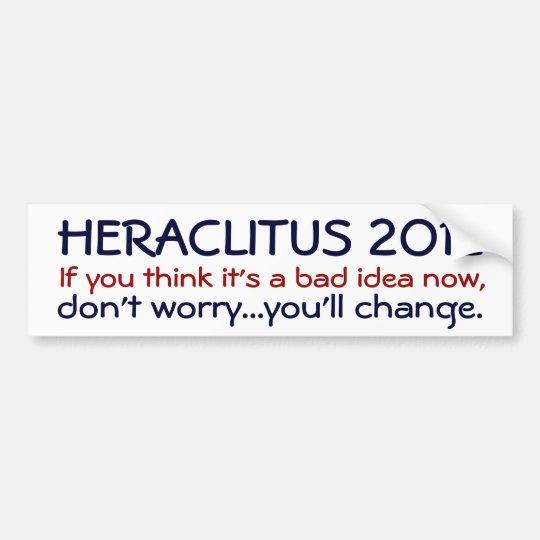 Heraclitus 2012 bumper sticker