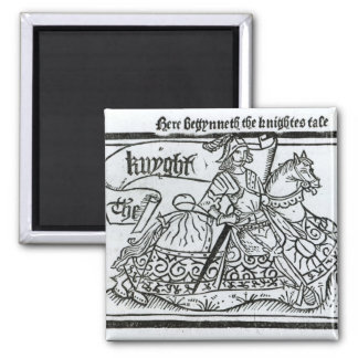 'Here Begynneth the Knightes Tale' Magnet