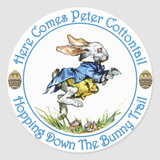 Here Comes Peter Cottontail Classic Round Sticker