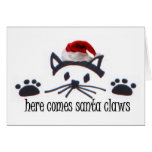 Here Comes Santa Claws Greeting Card