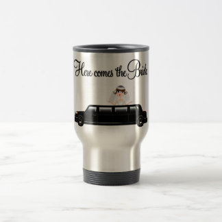 HERE COMES THE BRIDE IN A LIMO TRAVEL MUG