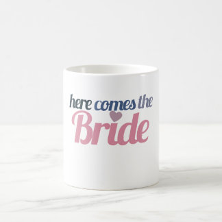Here comes the bride mugs