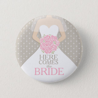 Here comes the bride rehearsal wedding pin button