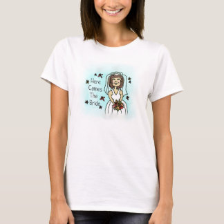 """Here comes the bride"" T-Shirt"