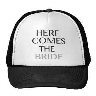 HERE COMES THE BRIDE- TRUCKER HAT