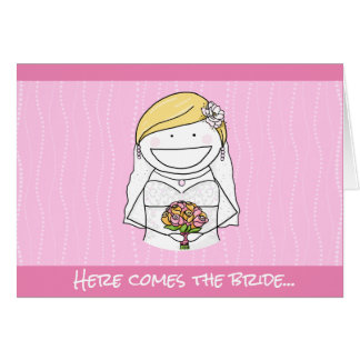 Here comes the bride... Wedding Card