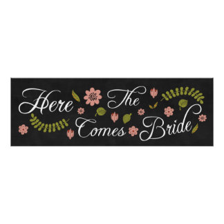 Here Comes The Bride Wedding Chalkboard Sign Poster