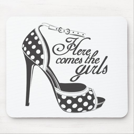 Here Comes the girls_SHOE.ai Mousepad