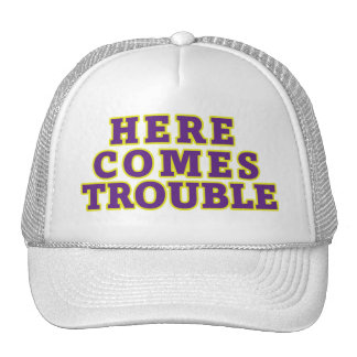 Here comes trouble trucker hats