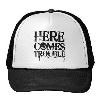Here Comes Trouble Shirt Cap