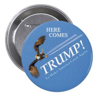 Here Comes Trump! 7.5 Cm Round Badge