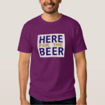 Here for the beer purple gold guys tee