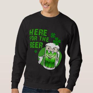 Here For The Beer Sweatshirt