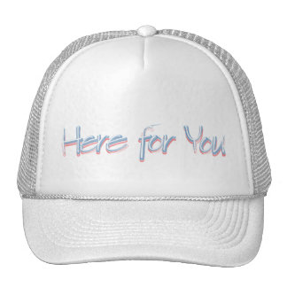 Here for You Cap