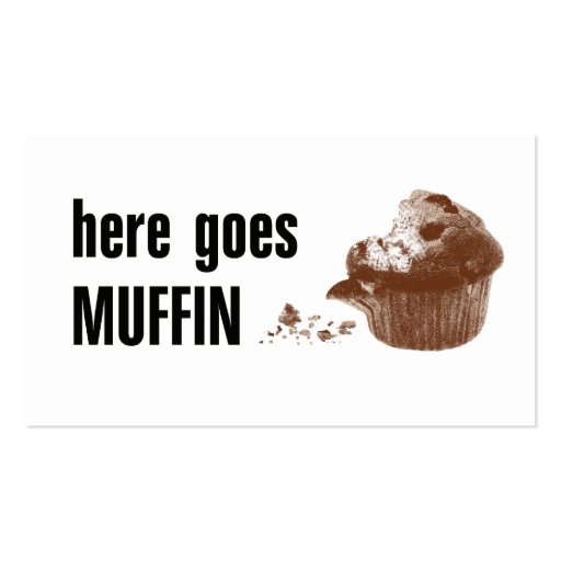 Here Goes Muffin | Zazzle