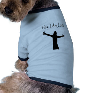 Here I Am Lord Pet Shirt