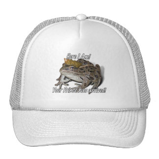 Here I am! Your Prince Has Arrived! Trucker Hats